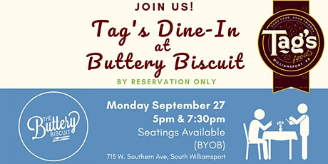 Tag's Dine-In at Buttery Biscuit -- Monday, September 27th tickets