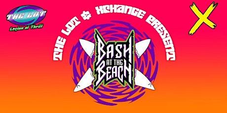 BASH AT THE BEACH tickets