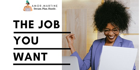 The Job You Want - CV and Interview Workshop tickets
