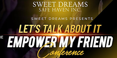 Empower My Friend Conference tickets