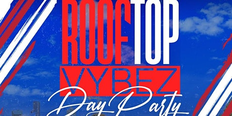 Rooftop Vybez #1 Brunch / Day Party tickets