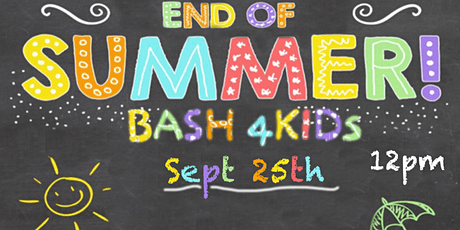 End of Summer Bash 4Kids tickets