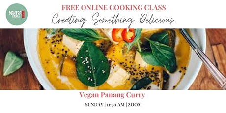 Creating Something Delicious : Panang Curry (Vegan) tickets