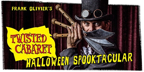Twisted Cabaret: Halloween Spooktackular tickets