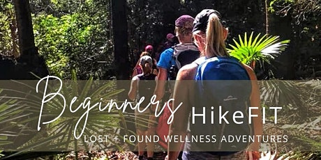 HikeFIT ~ Beginners  Foundation Fitness Hike // FREE tickets