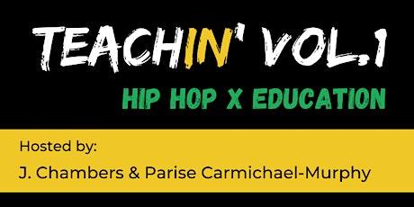 TeachIN' vol.1: Hip Hop x Education tickets
