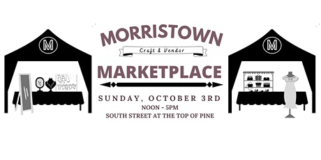 Morristown Marketplace: Craft & Vendor Fair tickets