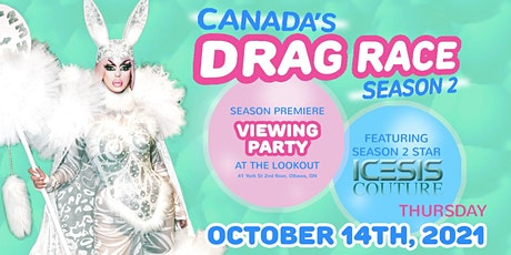 Canada's Drag Race  - Viewing Party (Episode 1) with Icesis @ the Lookout tickets