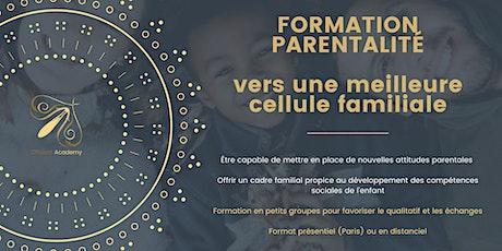 """Formation parentalité """"Pour une meilleure cellule familiale"""" S2 tickets"""