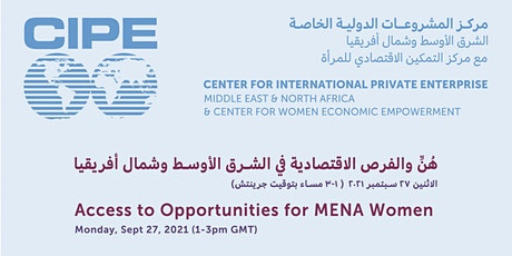 Access to Opportunities for MENA Women  هُنّ والفرص الاقتصادية tickets