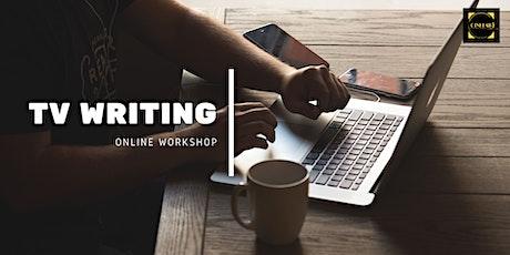 TV Writing online Workshop tickets