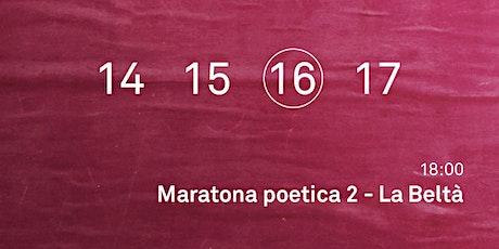 Maratona poetica 2 - La Beltà biglietti
