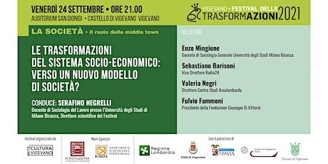 LE TRASFORMAZIONI DEL SISTEMA  SOCIO-ECONOMICO:un nuovo modello di società? biglietti