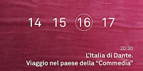 """L'Italia di Dante. Viaggio nel Paese della """"Commedia"""" biglietti"""