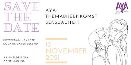 AYA-themabijeenkomst Seksualiteit tickets