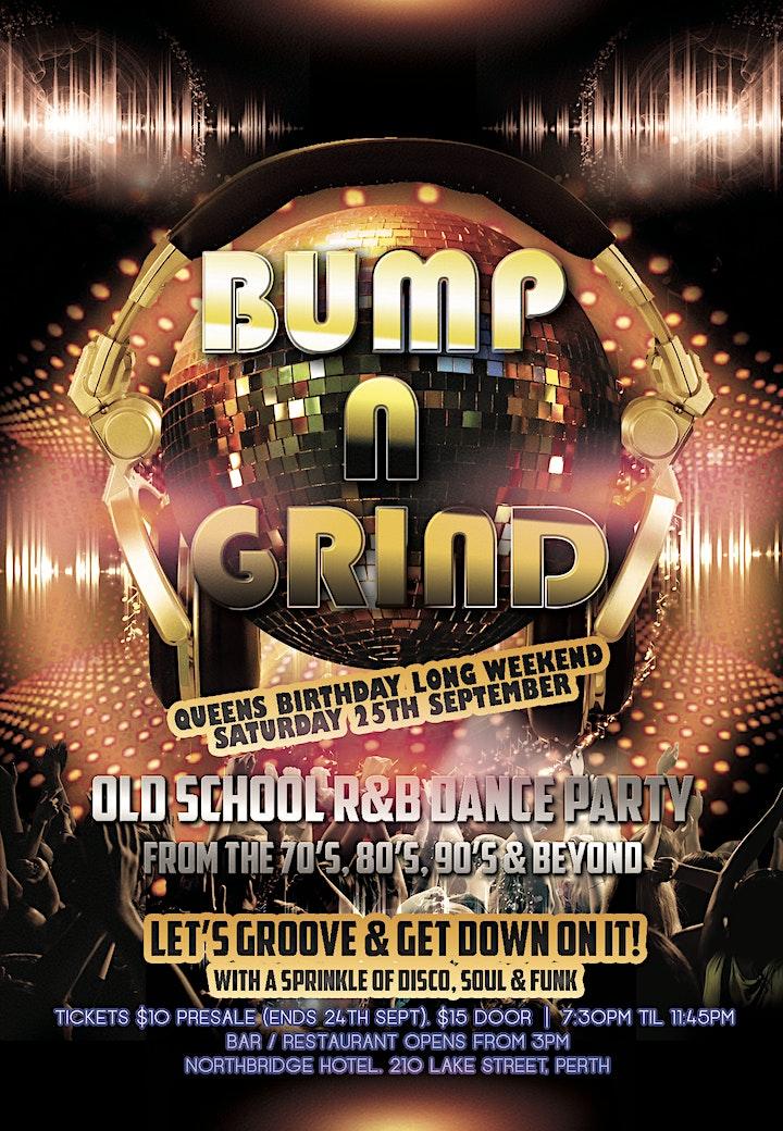 Bump n Grind - Old School R&B Dance Party (Saturday Long Weekend Special) image