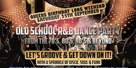 Bump n Grind - Old School R&B Dance Party (Saturday Long Weekend Special) tickets