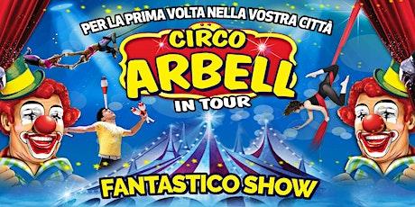 Circo Arbell biglietti