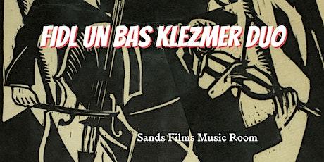Fidl un Bas Klezmer Duo(In person tickets access) tickets