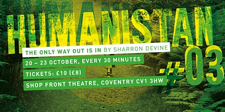 The Only Way Out Is In - by Sharron Devine tickets