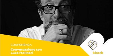 Conversazione con Luca Molinari biglietti