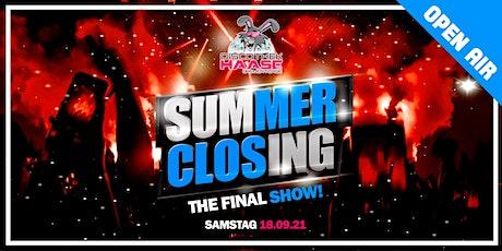 SUMMER CLOSING 2021 - OPEN AIR FESTIVAL ! THE FINAL SHOW ! Tickets