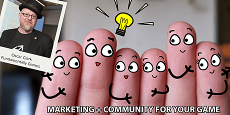 Authentic Marketing + Community For #GameDev tickets