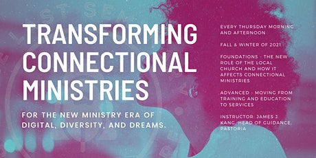 Transforming United Methodist Connectional Ministries for the Digital Era tickets