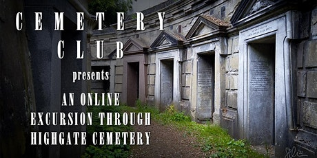 An Online Excursion Through Highgate Cemetery - Recording tickets