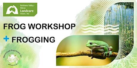 Kilcoy Frog Workshop & Frogging tickets