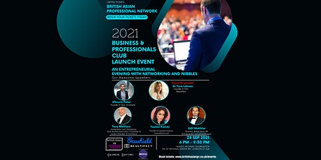 BRITISH ASIAN BUSINESS & PROFESSIONAL CLUB - LAUNCH EVENT tickets