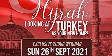 How to Make Hijrah to Turkey Webinar tickets