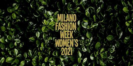 MILANO FASHION WEEK 2021 - Openwine Secret Garden biglietti