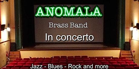 Anomala Brass Band in concerto biglietti