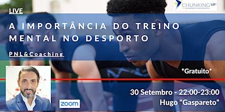 Live - A importância do treino mental no desporto bilhetes