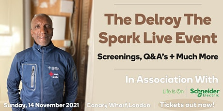 Eastway Electrical Presents : The Delroy The Spark Live Event tickets