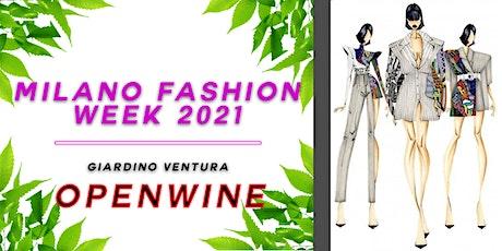 Milano Fashion Week 2021 -  OpenWine in The Garden biglietti