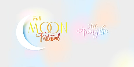 2021 Full Moon Festival Show Bags tickets