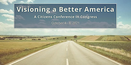 Visioning A Better America - Monday Morning Session Tickets