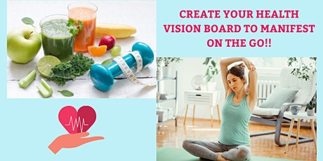Free: Create A Health Vision Board To Manifest With The Law Of Attraction tickets