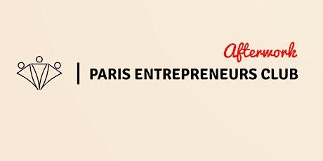 Afterwork : Paris Entrepreneurs Club billets
