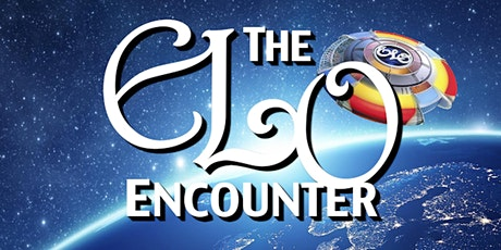 The ELO Encounter - A Tribute To ELO tickets