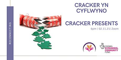 Cracker gifts/ Anrhegion cracer billets