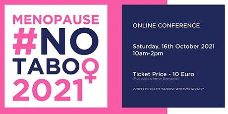Menopause #NoTaboo2021 - World Menopause Day Virtual Conference tickets