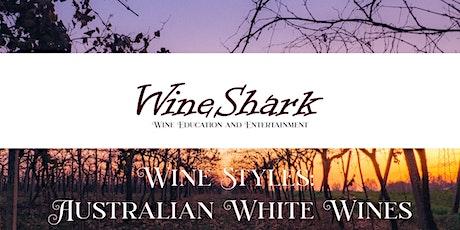 Free Online Tasting  - Australian White Wine Tickets