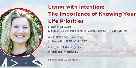 Living with Intention:  The Importance of Knowing Your Life Priorities tickets