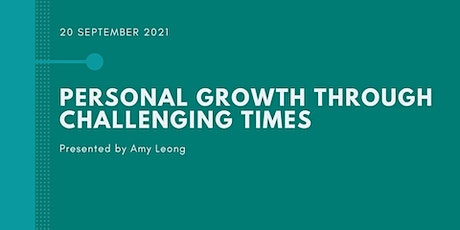 Personal Growth through Challenging Times tickets