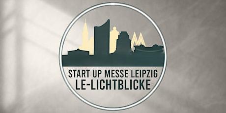 LE-Lichtblicke Start Up Messe Tickets