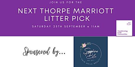Thorpe Marriott Litter Pick - 25.09.2021 @ 11am tickets
