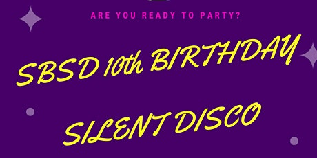 SBSD 10th Birthday Party! tickets